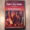 Cigar Box Willie – Backporch Blues Vol. 1