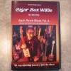 Cigar Box Willie – Backporch Blues Vol. 1